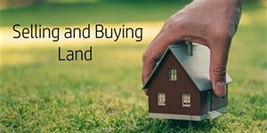 Selling and Buying Land