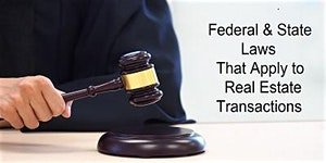 Law Curriculum – Federal & State Laws That Apply to Real Estate Transactions